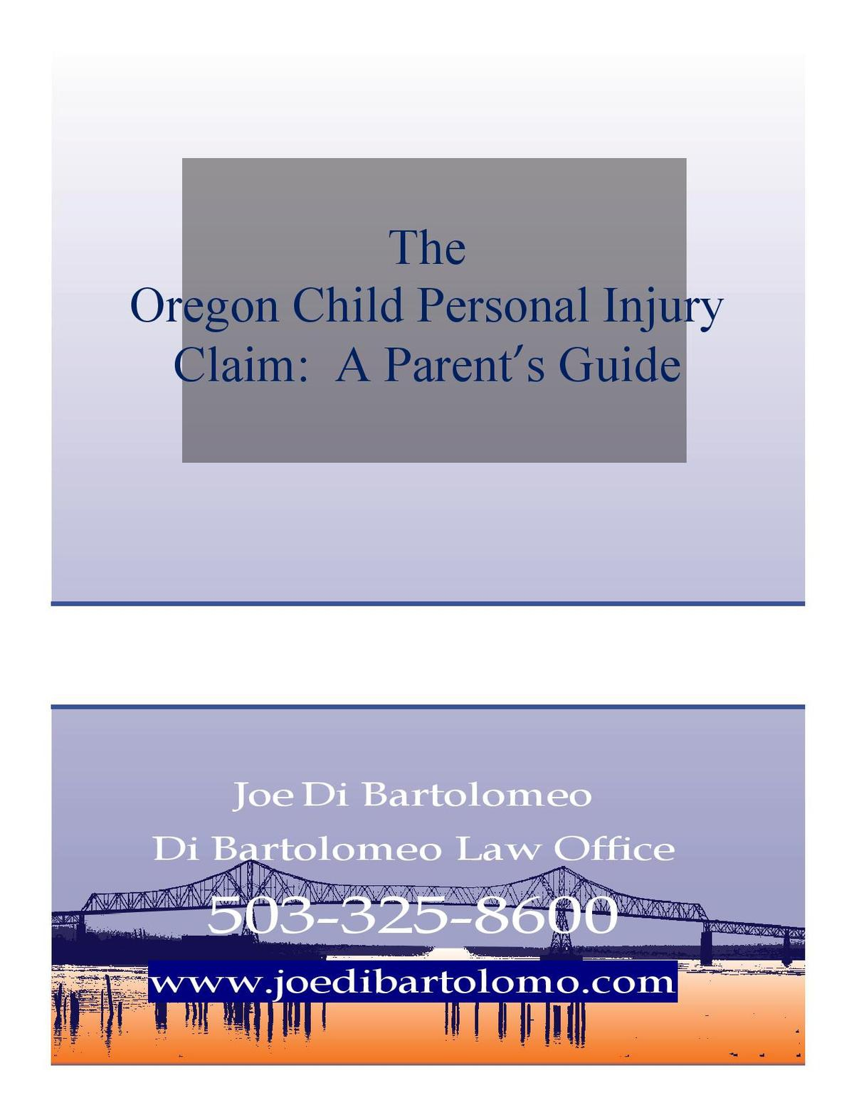 Children's Oregon Personal Injury Claims:  A Guide for Parents