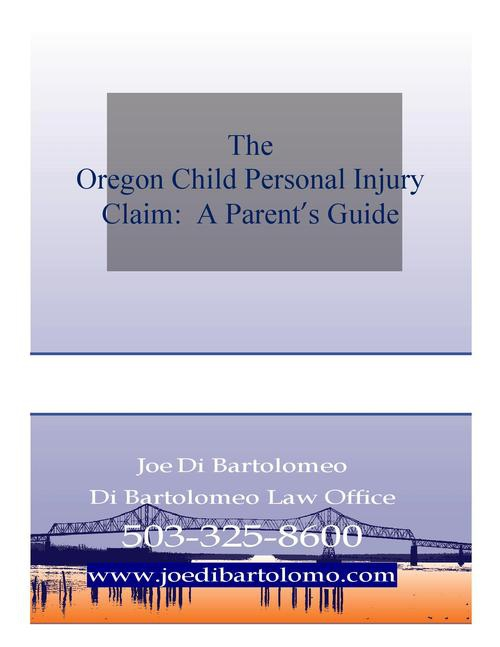 Children's Oregon Injury Claims:  A Guide for Parents